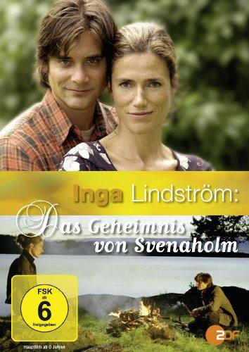 Inga Lindström: Das Geheimnis von Svenaholm