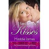Hard Candy Kisses (Matchmaking Chef II)