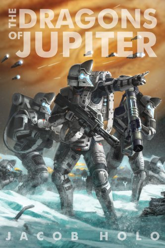 Book: The Dragons of Jupiter by Jacob Holo