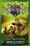 Brotherband: The Hunters (044086996X) by John Flanagan