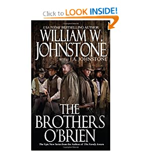 The Brothers O'Brien (Brothers O'Brien) William W. Johnstone and J.A. Johnstone