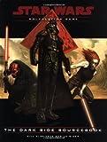 The Dark Side Sourcebook (Star Wars Roleplaying Game) (0786918497) by Slavicsek, Bill