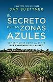 img - for SECRETO DE LAS ZONAS AZULES, EL book / textbook / text book