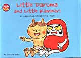 img - for Little Daruma & Little Kaminari: A Japanese Children's Tale book / textbook / text book