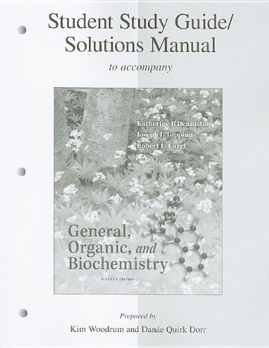 Student Study Guide/Solutions Manual General, Organic &...