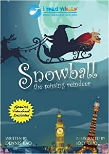 Snowball The Missing Reindeer by I Read Whale, inc.
