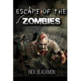 Escape Of The Zombies (Zombies On The Loose)