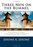 Jerome K. Jerome Three Men on the Bummel