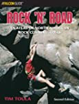 Rock 'n' Road, 2nd: An Atlas of North...