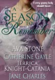 A Season to Remember (A Regency Seasons Book)