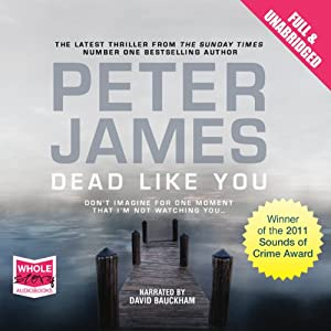 Dead Like You: DS Roy Grace Mystery, Book 6 | [Peter James]
