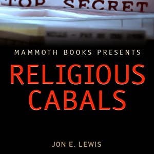 Mammoth Books Presents: Religious Cabals Audiobook