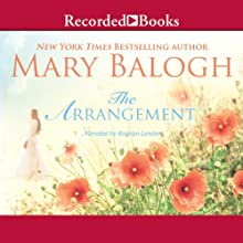 The Arrangement | Livre audio Auteur(s) : Mary Balogh Narrateur(s) : Rosalyn Landor