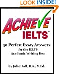 ACHIEVE IELTS: 30 Perfect Essay Answe...