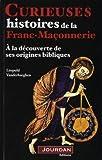 echange, troc Paul Delahaye - Curieuses hsitoires de la franc-moçonnerie