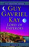 Lord of Emperors (The Sarantine Mosaic, Book II)
