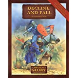 Decline and Fall: Byzantium at War (Field of Glory)by Richard  Bodley Scott