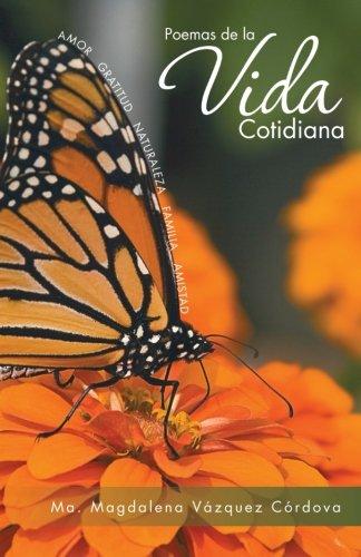 Poemas De La Vida Cotidiana (Spanish Edition)