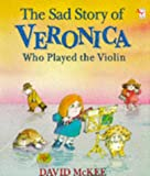 The Sad Story of Veronica (0099548100) by McKee, David