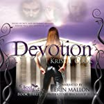 Devotion: Soul Savers, Book 3 (       UNABRIDGED) by Kristie Cook Narrated by Erin Mallon