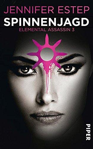 Jennifer Estep - Spinnenjagd: Elemental Assassin 3