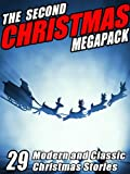 img - for The Second Christmas Megapack: 29 Modern and Classic Christmas Stories book / textbook / text book