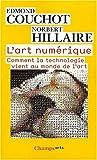 echange, troc Edmond Couchot, Norbert Hillaire - L'art numérique