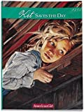 Kit Saves the Day: A Summer Story, 1934 (American Girl)