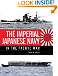The Imperial Japanese Navy in the Pac...