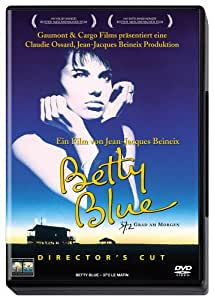 Betty Blue - 37,2 Grad am Morgen [Director's Cut]