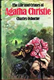 Life and Crimes of Agatha Christie (0002164620) by Osborne, Charles