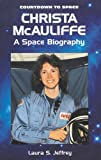 Christa McAuliffe: A Space Biography (Countdown to Space)