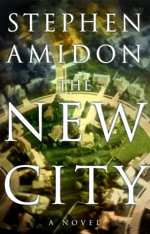 The New City: A Novel, Stephen Amidon