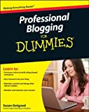 img - for By Susan Getgood Professional Blogging For Dummies (1st Edition) book / textbook / text book