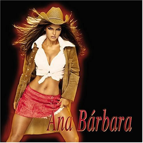 Ana Barbara - Ana Barbara - Zortam Music