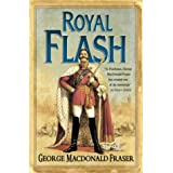 Royal Flash (The Flashman Papers, Book 2)by George MacDonald Fraser