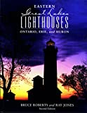 img - for Eastern Great Lakes Lighthouses: Ontario, Erie, And Huron (Lighthouse Series) book / textbook / text book