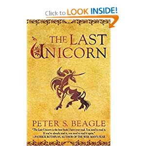 The Last Unicorn by Peter S. Beagle