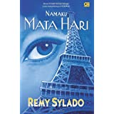 Namaku Mata Hari (My Name is Mata Hari) (Indonesian Edition)
