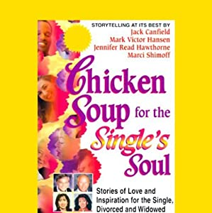 Chicken Soup for the Single's Soul Audiobook