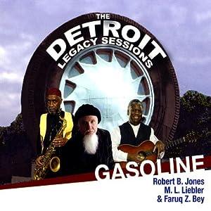 Gasoline-The Detroit Legacy Session