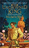 img - for The Uncrowned King (The Sun Sword, Book 2) book / textbook / text book
