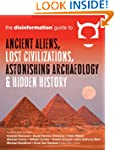 Disinformation Guide to Ancient Alien...