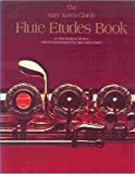 img - for The Mary Karen Clardy Flute Etudes Book book / textbook / text book