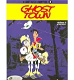 A Lucky Luke Adventure: Ghost Town (Lucky Luke) (1905460120) by Goscinny