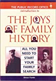 JOYS OF FAMILY HISTORY: All You Need to Start Your Family Search