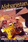 Afghanistan : La mémoire assassinée : Colloque Patrimoines d'Asie centrale, Unesco, 2 mars 2001 par Weber