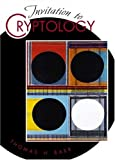 img - for Invitation to Cryptology book / textbook / text book
