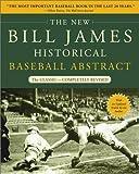 The New Bill James Historical Baseball Abstract: The Classic (New Bill James Historical Baseball Abs