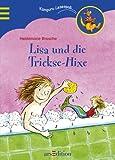 Lisa und die Trickse-Hixe - Heidemarie Brosche